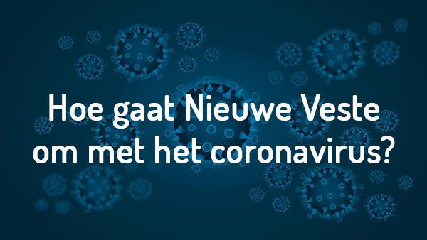 Hoe gaat Nieuwe Veste om met de maatregelen rond COVID-19