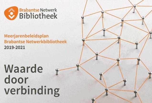 Meerjarenbeleidsplan Brabantse Netwerkbibliotheek 2019-2021