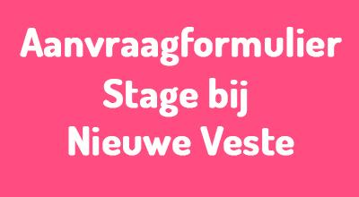 aanvraagformulier stage bij Nieuwe Veste